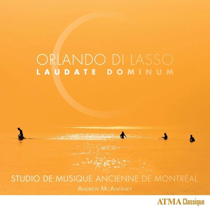Orlando di Lasso: Laudate Dominum – Studio de musique ancienne de Montréal, Andrew McAnerney (Audio video)