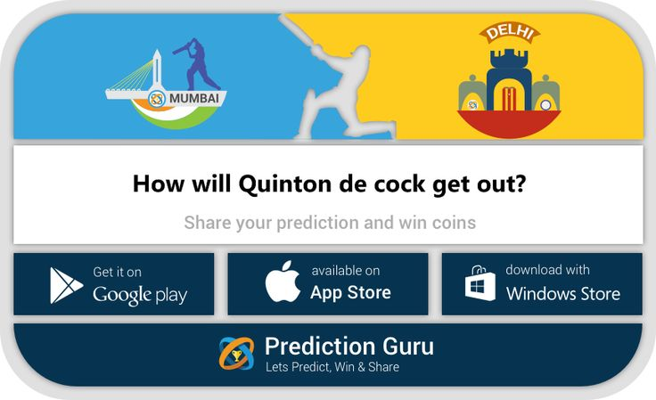 How will Quinton de cock get out?   #Delhi VS #Mumbai #DelhiDaredevils #MumbaiIndians  Share you #prediction at :  https://play.google.com/store/apps/details?id=com.guru.prediction https://www.microsoft.com/en-us/store/apps/prediction-guru/9nblggh6bnjc https://itunes.apple.com/us/app/prediction-guru/id1087178141  #DDvsMI #ipl2016 #ipl #cricket #win #vivoipl
