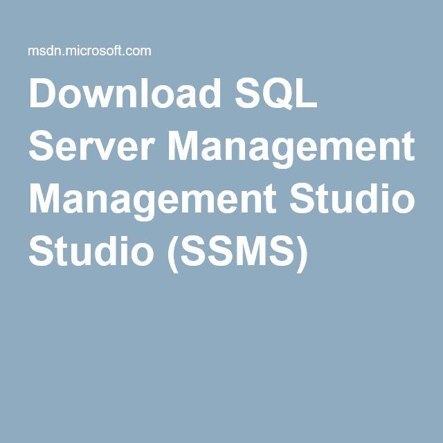 Download SQL Server Management Studio (SSMS)