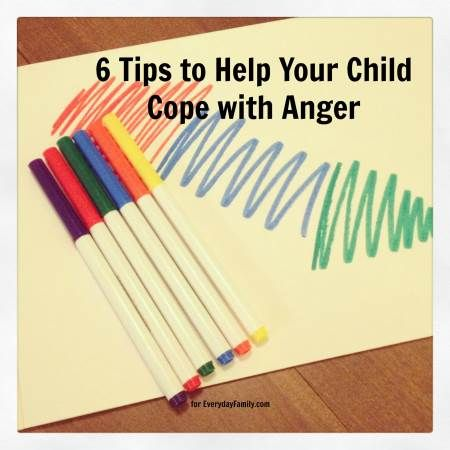 6 Tips to Help Your Child Cope with Anger - EverydayFamily: