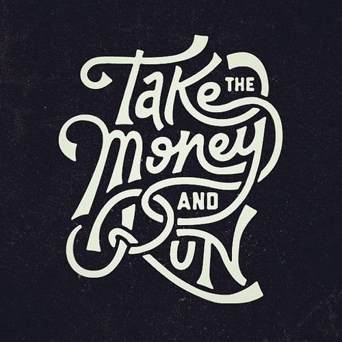 Take the money and run by @?????? ????? Visuals