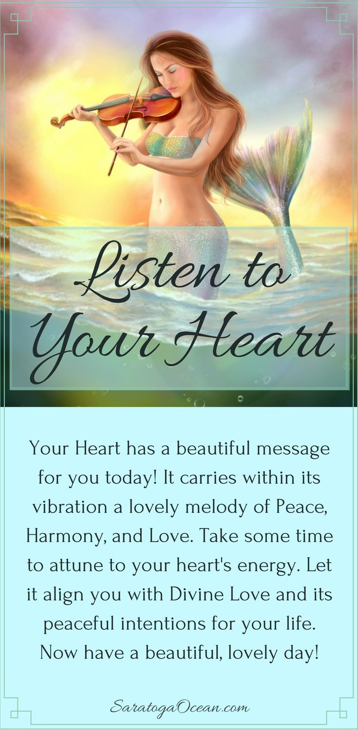 You have a built-in tuning fork for Love. Your heart vibrates in perfect attunement with Divine Love. Spend some moments throughout the day reconnecting with your heart, and coming into harmony with its vibration. You can reset your energy to the heart's loving frequency, whenever you remember to do this.