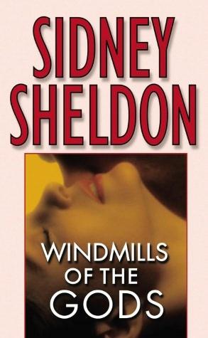 Windmills of the Gods by Sidney Sheldon: Accomplishment Scholar, Worth Reading, Irons Curtains, God, Books Jackets, Books Worth, Curtains Country, Sidney Sheldon, Windmills