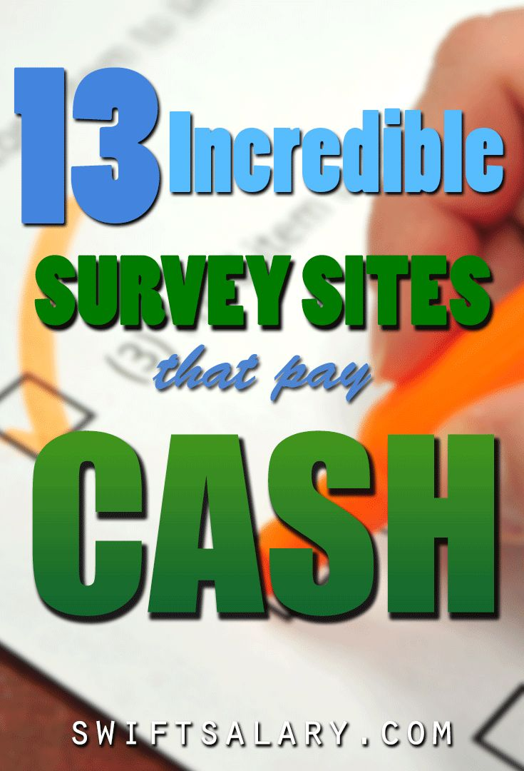 13 Incredible Survey Sites that Pay Cash - want to make some extra dough while sitting on your computer ? You can do these while watching a movie. Perfect for everyone.