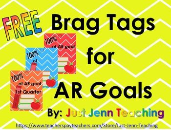 Free Brag Tags for AR Goals for each quarter (1st -4th) and a blank 100% of AR Goal tag. There are 3 designs per page, 5 of each design for 15 tags per page.