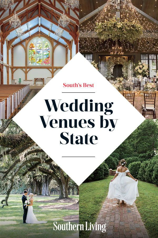 The South S Best Wedding Venues By State Best Wedding Venues Wedding Venues Venues