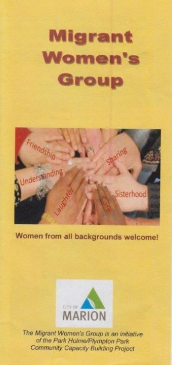 This group is for women new to Australia. It is for meeting other migrant women to connect, share experiences and support each other. Call Rachel at Marion Council - 0478324836