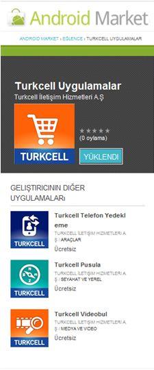 Android Market'te TurkcellUygulamaları!  http://androidturkey.net/2011/04/11/android-markette-turkcell-uygulamalari/