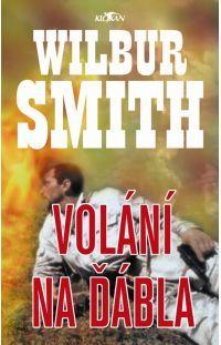 Volání na ďábla -  Wilbur Smith #alpress #wilbursmith #bestseller #knihy #román