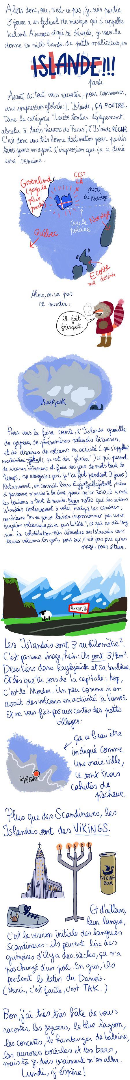 Excellent work by Pénélope Bagieu!! 'Ma vie est tout à fait fascinante: Islande'