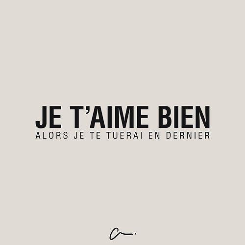 Je t' #aime bien alors je te tuerai en dernier #LesCartons #amour #meurtre
