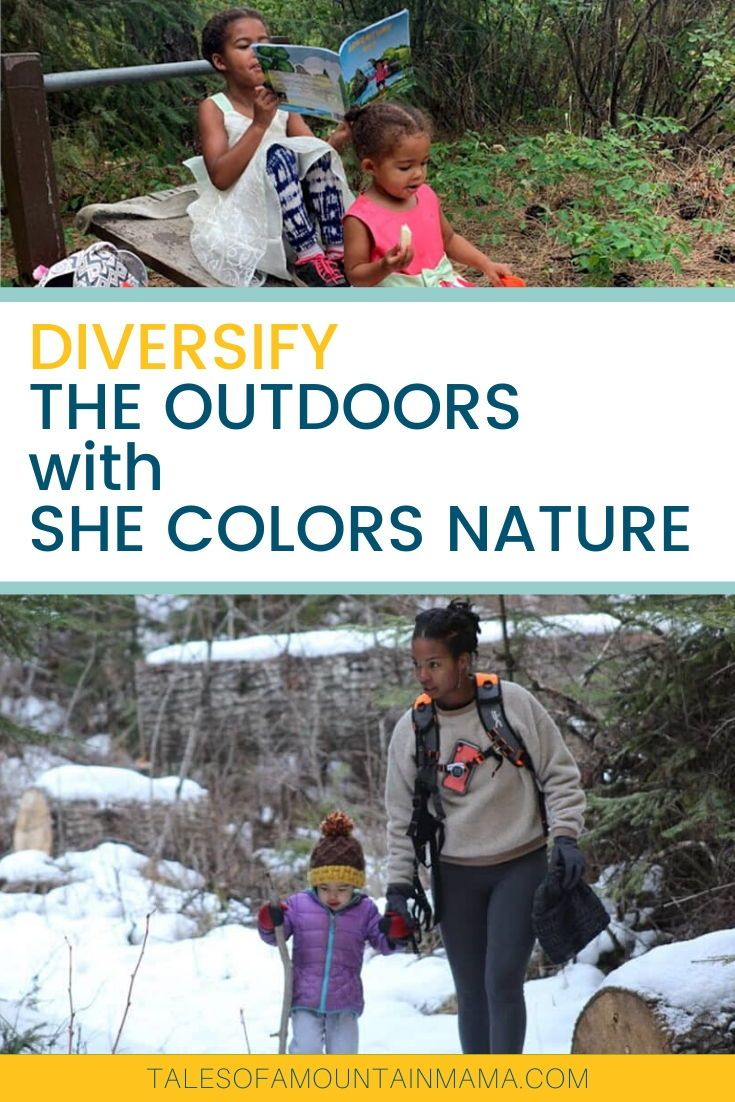 She Colors Nature Diversify The Outdoors Tales Of A Mountain Mama In 2020 Outdoor Gear Review Outdoor Travel Adventure Family Outdoor