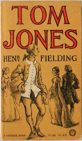 Tom Jones by Henry Fielding,1749 | Tom is a generous but slightly wild and feckless country boy with a weakness for young women. Misfortune, followed by many spirited adventures as he travels to London to seek his fortune, teach him a sort of wisdom to go with his essential good-heartedness. A FUNNY novel!