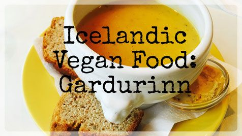 Icelandic Vegan Food: Gardurinn