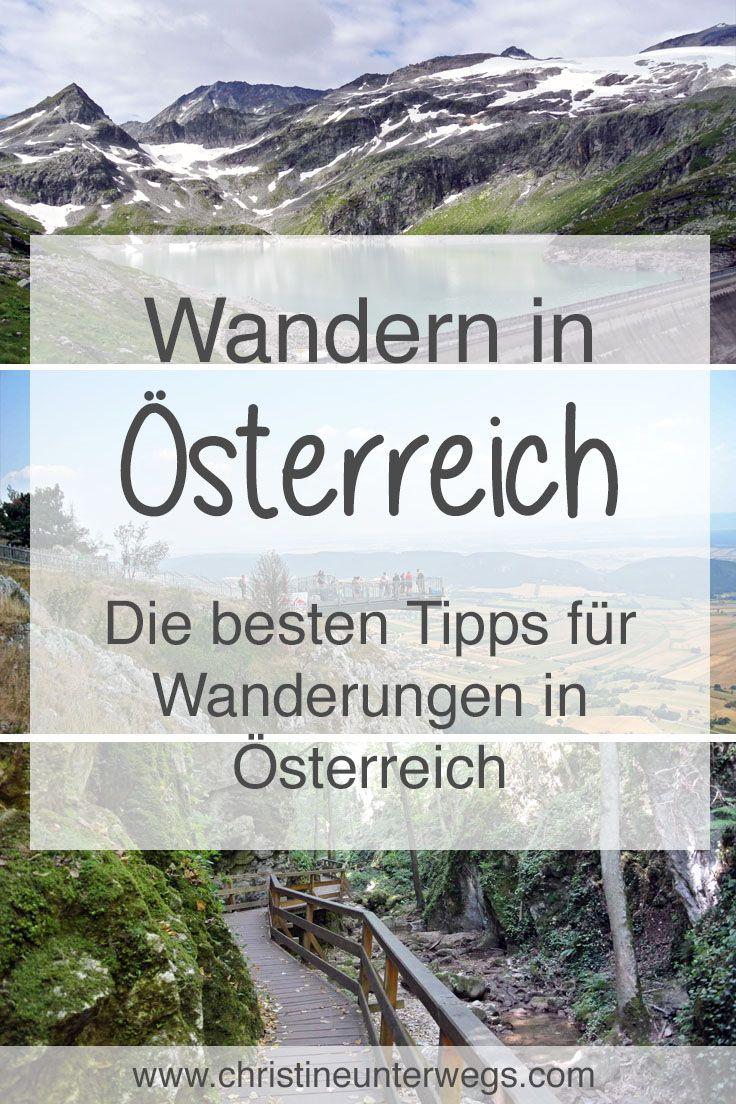Die besten #Tipps zum #Wandern in #Österreich findest du hier: https://www.christineunterwegs.com/category/wandern/