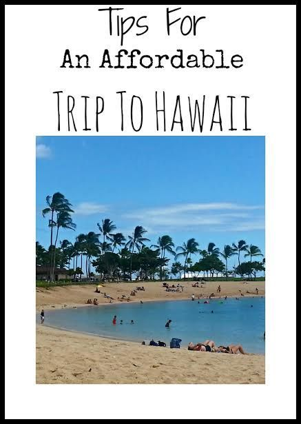 Tips To An Affordable Trip To Hawaii #TravelTuesday #TT - Tales of a Ranting Ginger