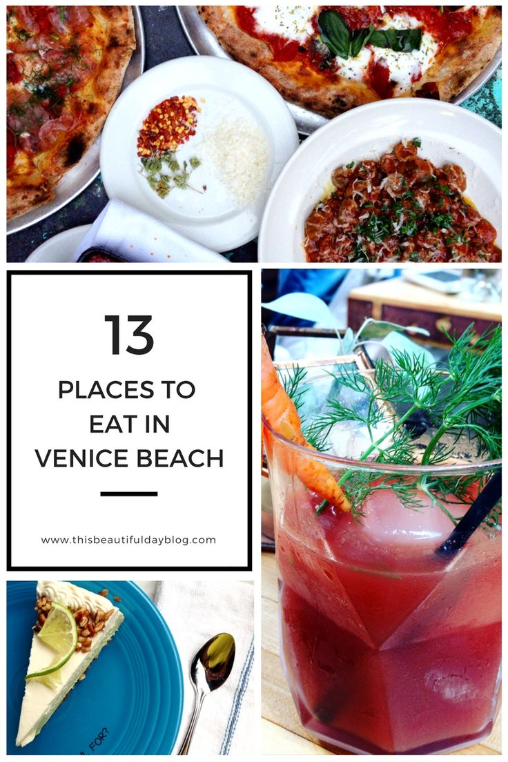 The Best Places To Eat In Venice Beach California Venice Beach California Venice California Venice Beach Ca