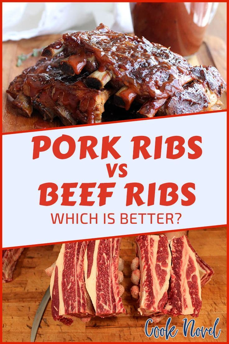 Pork Ribs Vs Beef Ribs Here Are The Differences April 2021 Pork Ribs Beef Ribs Beef Ribs Recipe