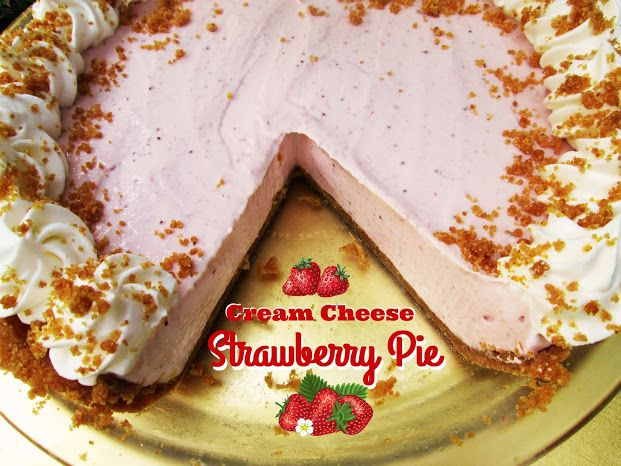 ... Strawberry Cream Cheese Pie on Pinterest | Cream Cheese Pie, Cheese