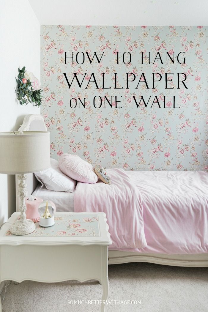 How To Hang Wallpaper Or A Mural On One Wall How To Hang Wallpaper Shabby Chic Girl Room Wallpaper Accent Wall
