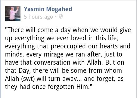 islamic-art-and-quotes: There Will Come a Day (Yasmin Mogahed Quote) Originally found on: removed-reality