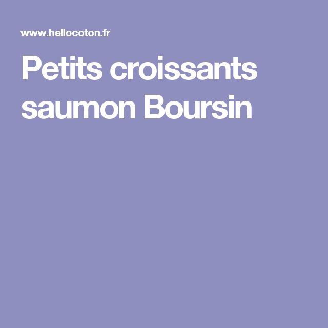 Petits croissants saumon Boursin