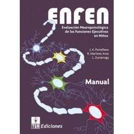 ENFEN : evaluación (neuropsicológica de las funciones ejecutivas en niños : manual
