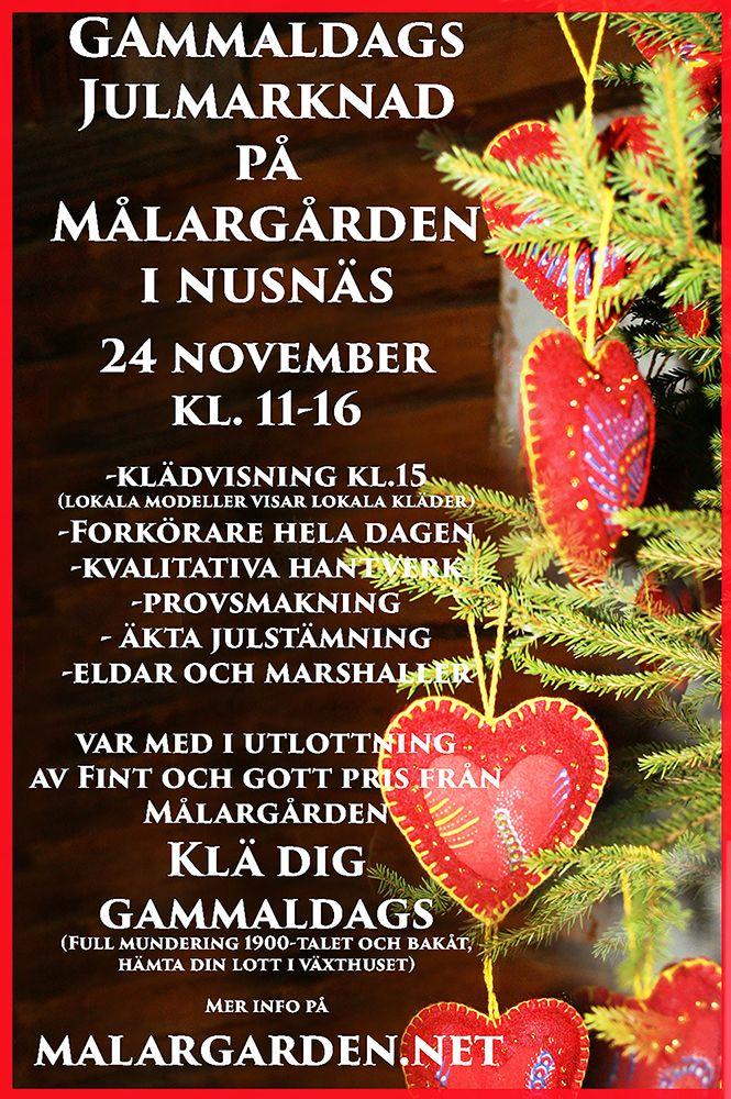 Årets julmarknad bjuder på många nyheter, Forkörare kommer, Klädvisning, Klä dig gammaldags och vinn ett pris......Vi skapar stämmning tillsammans!  Välkommen!  Läs mer på www.malargarden.net välj Julmarknad!