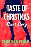 Taste of Christmas: A Holiday Short Story (An Eat Pray Die Humorous Mystery)