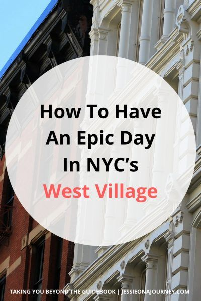 West Village NYC | A Local Shares Everything You Need To KnowWest Village NYC | A Local Shares Everything You Need To Know