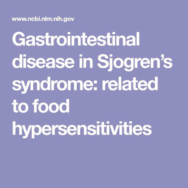 Gastrointestinal disease in Sjogren's syndrome: related to food hypersensitivities