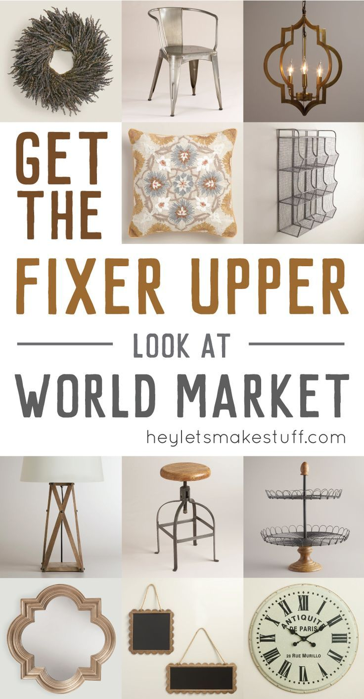 Want the Fixer Upper look but live far from Magnolia Market? I have 12 ways to get the Fixer Upper look at World Market! Chip | Joanna | HGTV | Decor