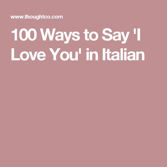Impress Your Lover With These I Love You Sayings In Italian