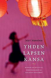 €24.95 Mari Manninen: Yhden lapsen kansa from Suomalainen.com