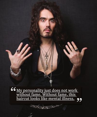But Russell Brand was amazing waaaaaay before he became an political activist. | 29 Good Reasons To Worship Russell Brand As A God