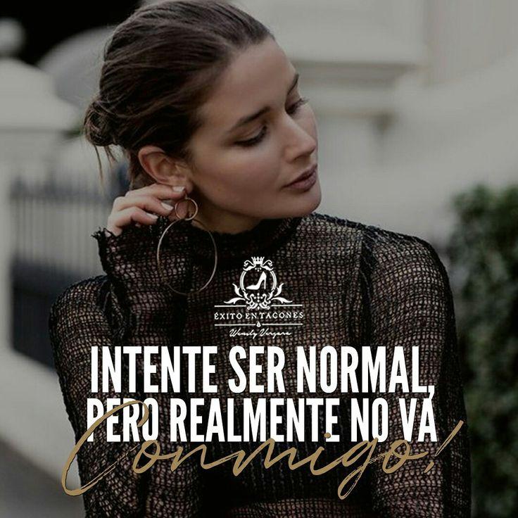 """Si intentas ser """"normal"""" nunca podrás descubrir lo EXTRAORDINARIA que puedes llegar a SER!!! -WV- Síguenos por Instagram @exitoentaconeswv #exitoentacones #frase #motivacion #dequeestashecha #exito #mujerimparable #liderazgofemenino #ConstruyendounImperio #Imparable #Inquebrantable"""