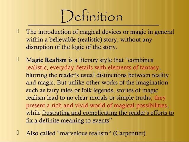 the description of magical realism and its application This is the fifth in a five-part series on magical realism if you haven't read the previous posts magical realism in books and film.