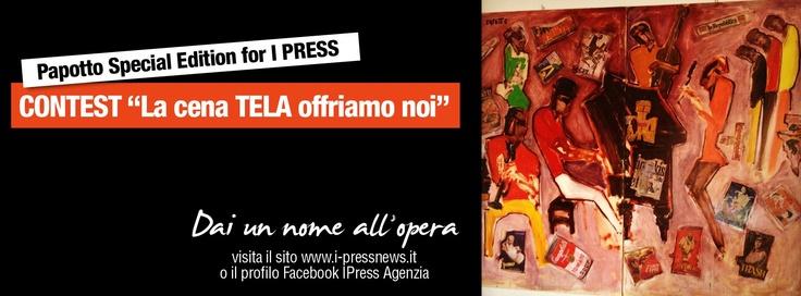 Contest >> La cena TELA offriamo noi  Dai un nome all'opera