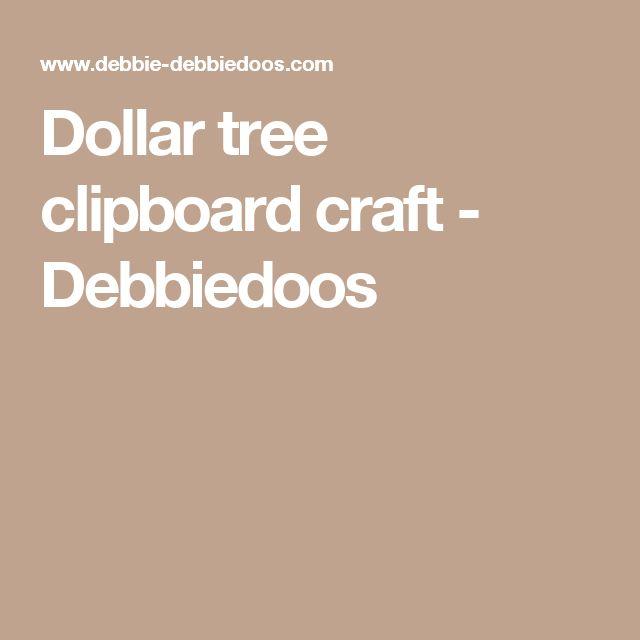 Dollar tree clipboard craft - Debbiedoos