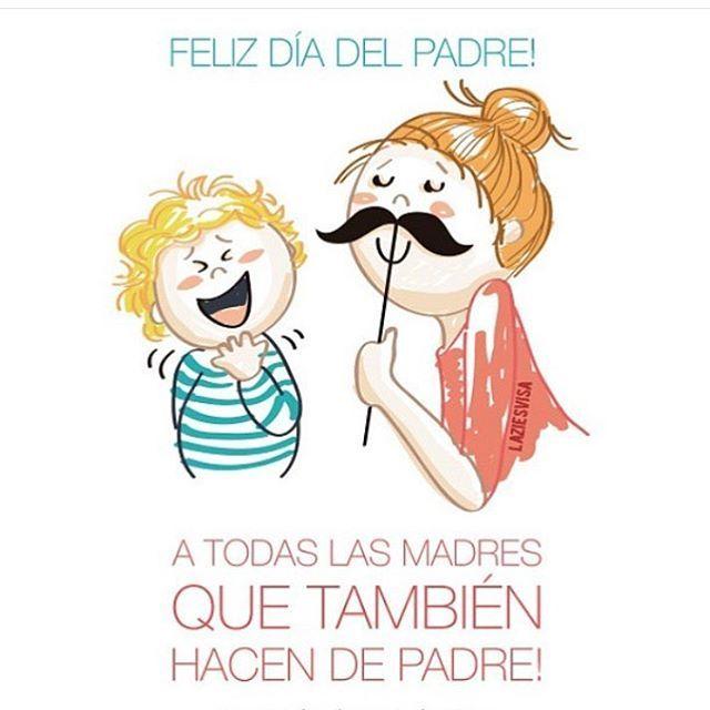 Felicidades también a esas mamás que hacen de papásMe encanta esta ilustración de @supersinglemami para hoy! ❤️ #diadelpadre
