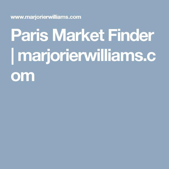 Paris Market Finder | marjorierwilliams.com