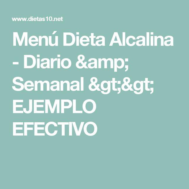 Menú Dieta Alcalina - Diario & Semanal >> EJEMPLO EFECTIVO