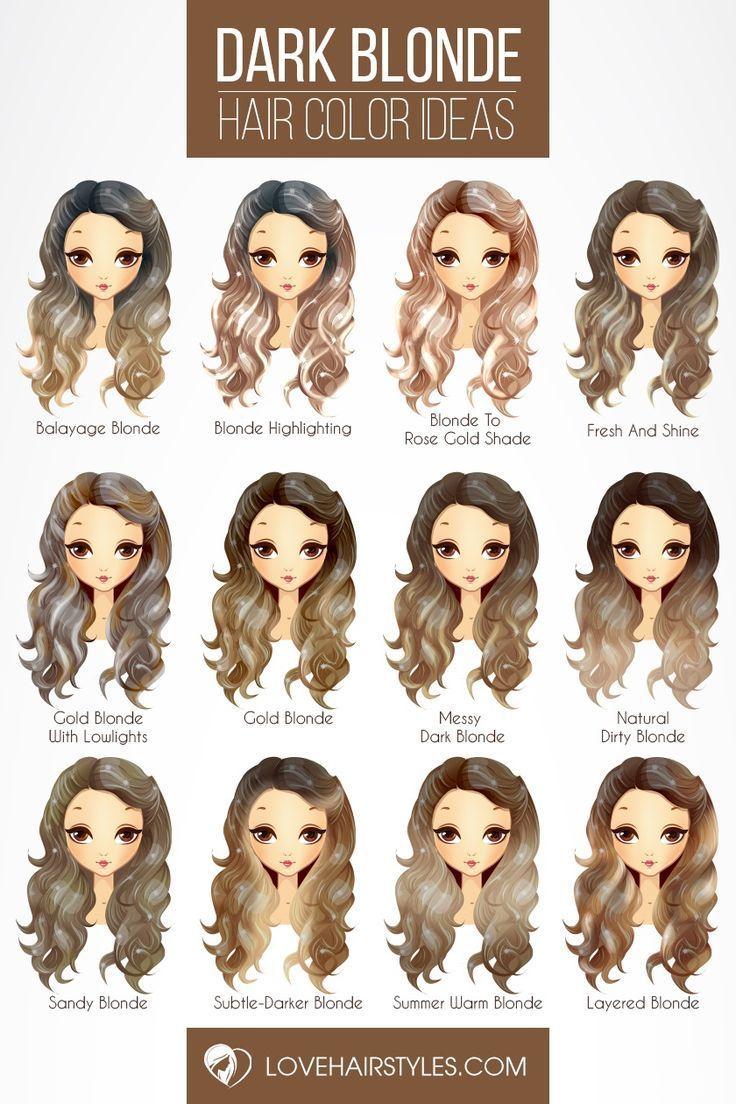 Hair Color 2017 2018 Dark Blonde Hair Color Ideas Try Out Our Stunning Ideas Of Dark Blonde Hair Dark Blonde Hair Color Blonde Hair Color Dark Blonde Hair