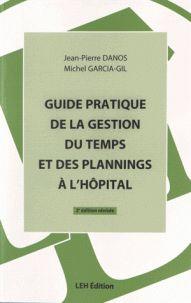 """658.4 SAN DAN 3ème édition """"Conçu comme un guide pratique (sous forme de fiches), ce livre apporte des méthodes, des outils et des exemples qui doivent faciliter la gestion du temps dans les établissements de santé et les EHPAD publics."""""""