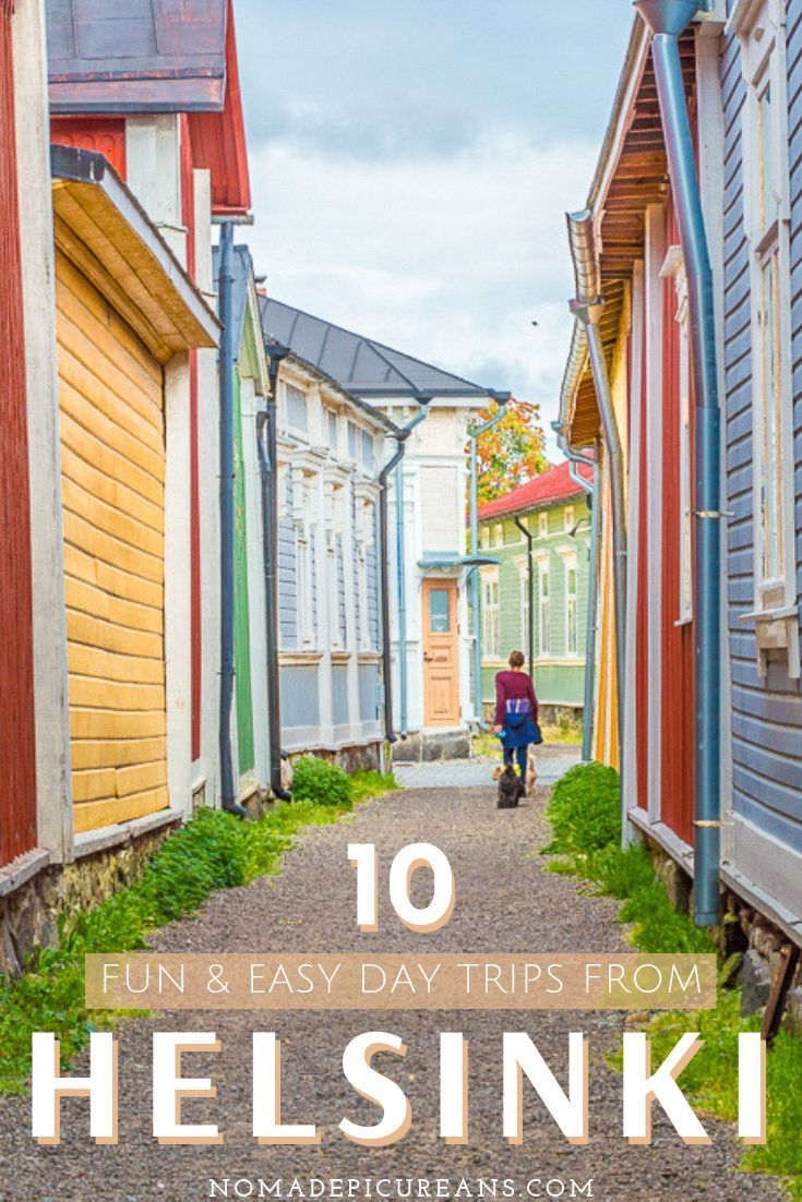 10 Easy Day Trips From Helsinki As Recommended By A Finn Finland Travel Scandinavia Travel Day Trips
