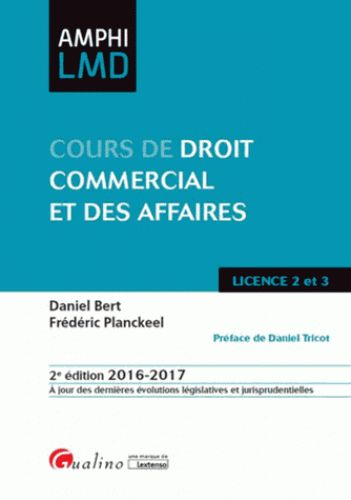 Cours de droit commercial et des affaires 2e édition http://catalogue-bu.univ-lemans.fr/flora/jsp/index_view_direct_anonymous.jsp?PPN=195232186