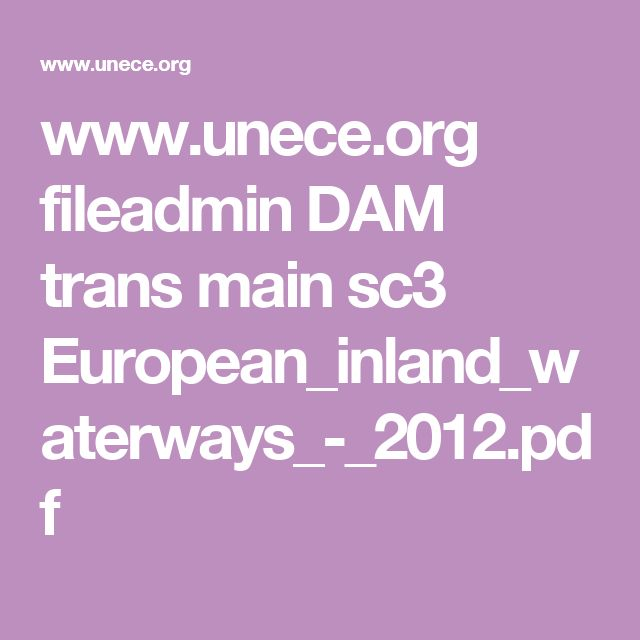 www.unece.org fileadmin DAM trans main sc3 European_inland_waterways_-_2012.pdf