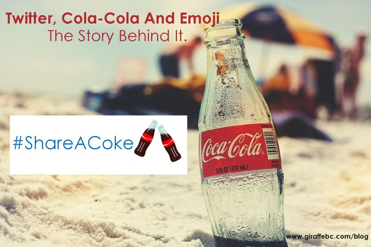 Twitter, Coca Cola and Emoji: A Marketing Story