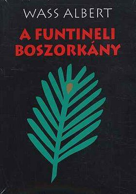 Wass Albert - A funtinelli boszorkány, the funtineli witch- a beautiful story about Hargita and a little girl