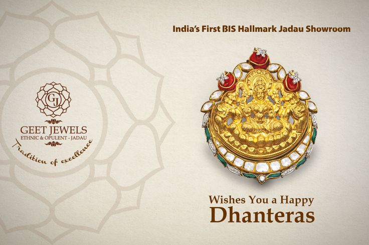 #GEET #JEWELS WISHES YOU A VERY #HAPPY #DHANTERAS. #ETHNIC & #OPULENT - #JADAU #INDIA'S #FIRST #BIS #HALLMARK #JADAU #SHOWROOM